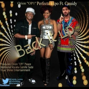Perfecta Ekpo - Back It Up ft. Cassidy and OP1